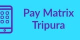 Pay Matrix Tripura-Min
