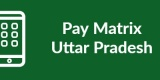 Pay Matrix Uttra Pradesh-Min