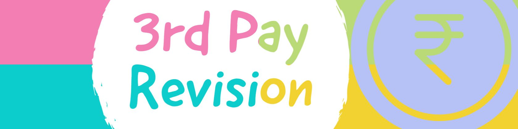 3rd Pay Revision CBSEs