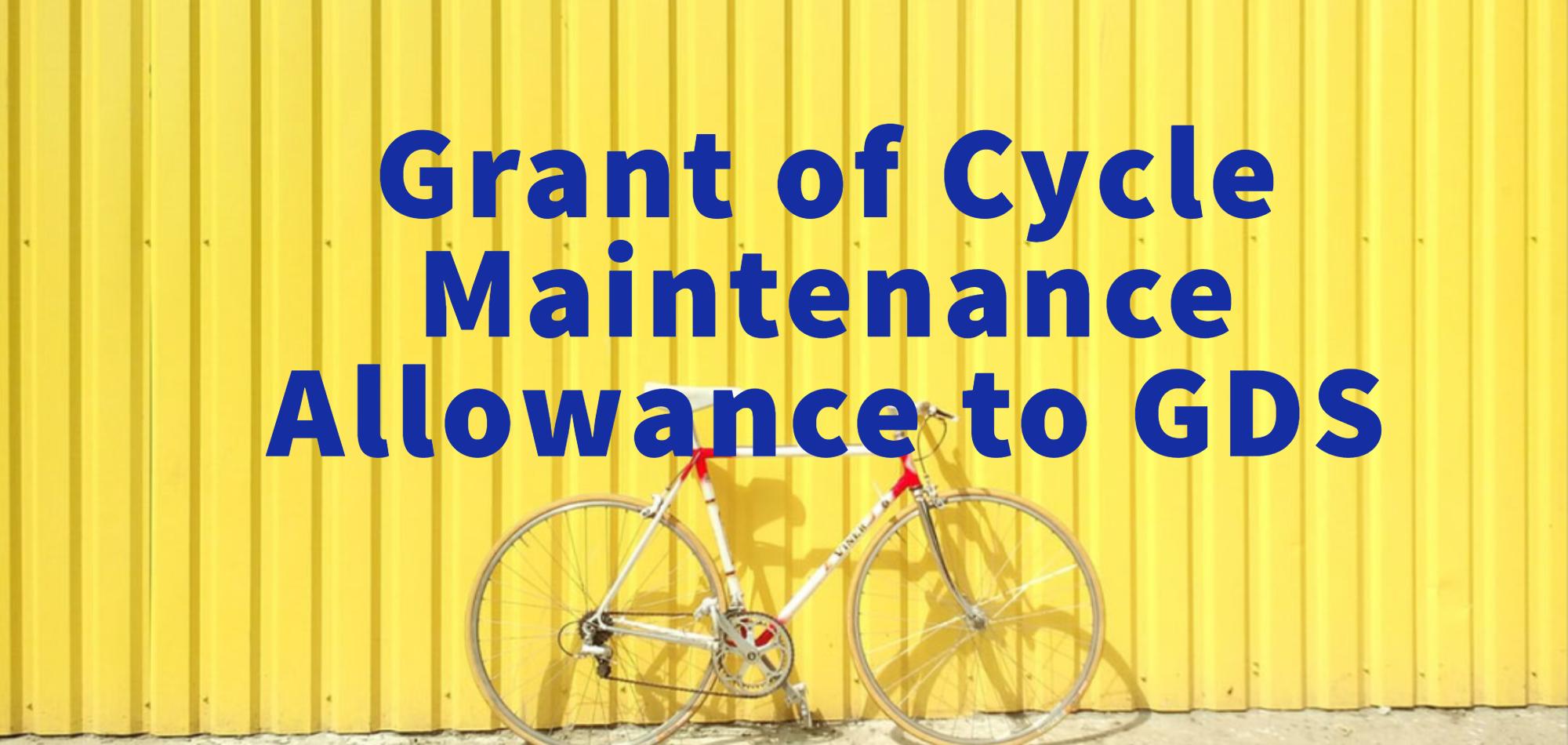 GDS Cycle Maintenance Allowance