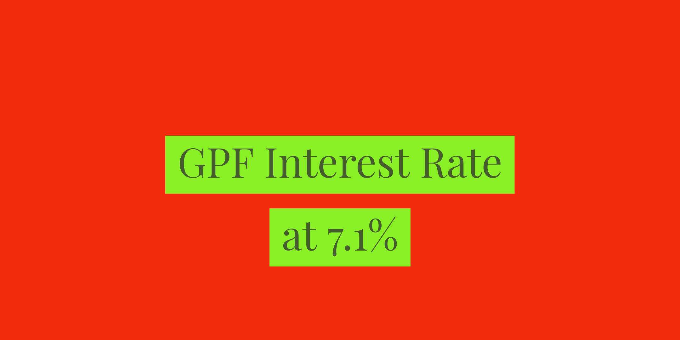 GPF Interest rate