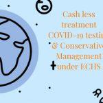 Cash less treatment under ECHS