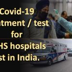 Covid-19 treatment/test for ECHS hospitals