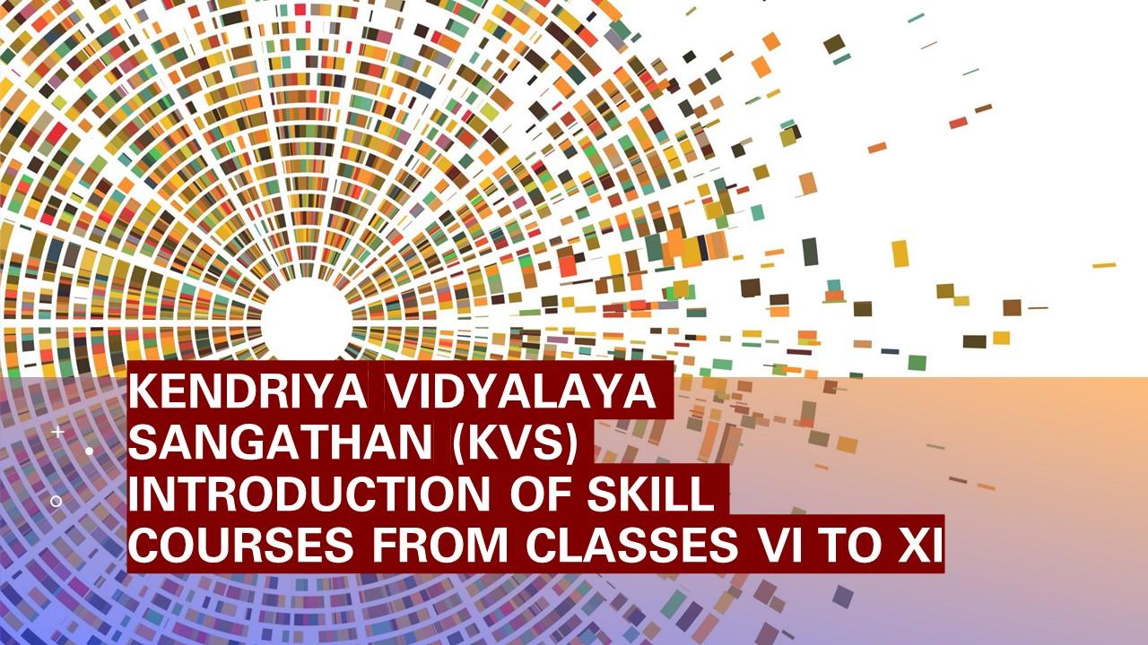 KVS Skill Course VI to XI