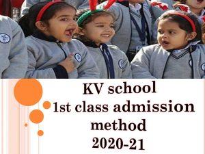 KV School 1st Class admission