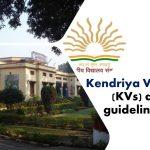 Kendriya Vidyalaya (KVs) admission guideline 2020-2021