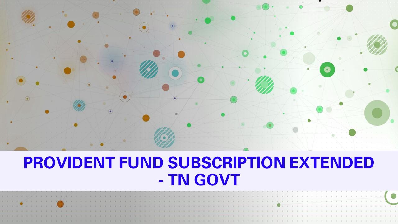 TN Govt PF Subscriber