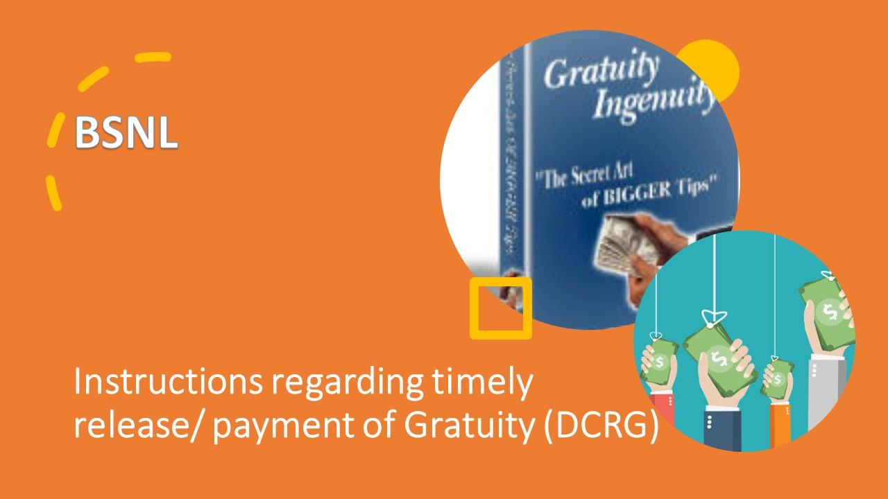 payment of Gratuity (DCRG)