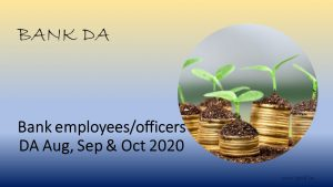 Bank employees/officers DA Aug, Sep & Oct 2020