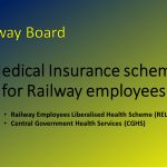 """Railway Employees Liberalised Health Scheme"""" (RELHS) and """"Central Government Health Services"""" (CGHS)"""