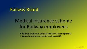 "Railway Employees Liberalised Health Scheme"" (RELHS) and ""Central Government Health Services"" (CGHS)"