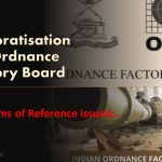 Corporatisation of Ordnance Factory Board