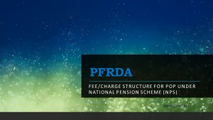 Fee/Charge structure for POP under National Pension Scheme (NPS)