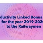 Productivity linked bonus for the year 2019-2020 in Railway