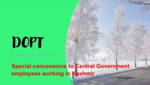 Special concessions to Central Government employees working in Kashmir