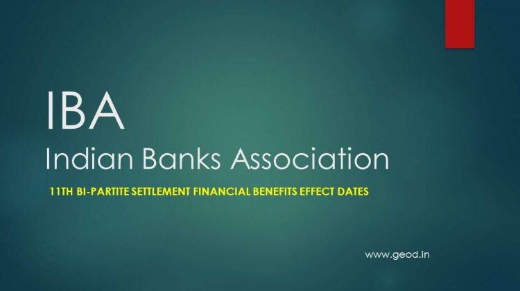 11th Bi-Partite Settlement financial benefits effect dates