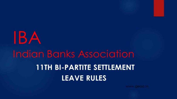 11th Bi-partite settlement Leave Rules