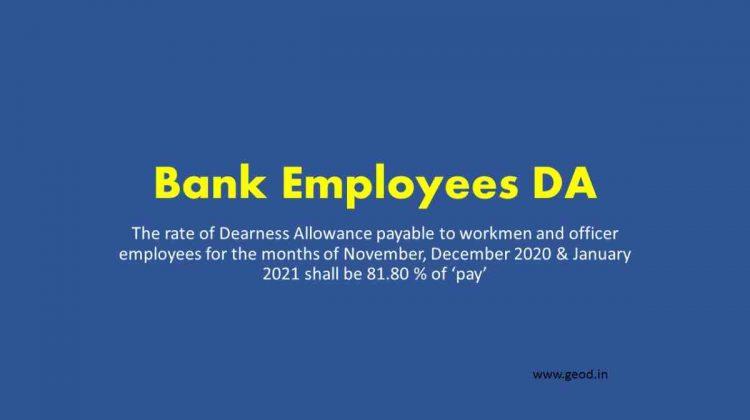 Dearness Allowance payable to workmen and officer employees