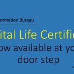 Digital Life Certificate now available at your door step