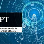 Digitalisation of APARs in respect of CSS officers
