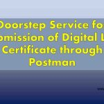 Doorstep Service for submission of Digital Life Certificate through Postman