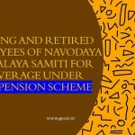 Serving and retired employees of Navodaya Vidyalaya Samiti for coverage under Old Pension Scheme