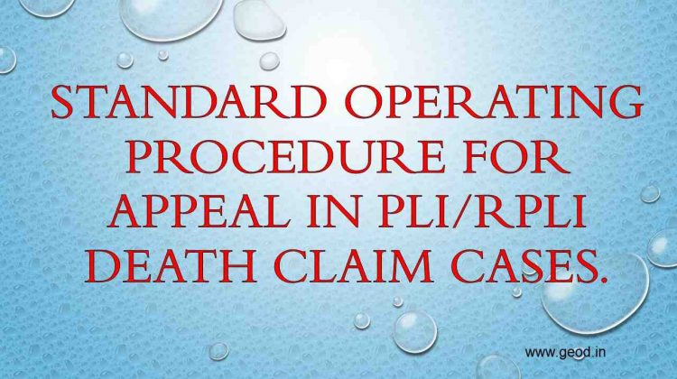 Standard Operating Procedure for Appeal in PLI/RPLI Death claim cases.