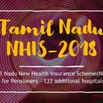 Tamil Nadu New Health Insurance Scheme(NHIS)- 2018 for Pensioners – 133 additional hospitals List