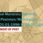 Notional Monetary Benefits to the Postmen/Mail Guards w.e.f. 01-01-1996 to 10-10-1997